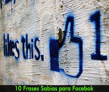 10 frases sabias para facebook